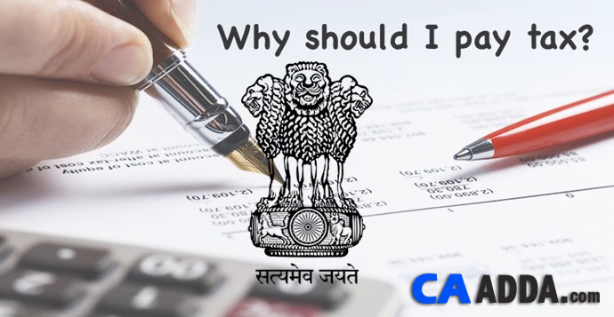 'Why should I pay tax?' - www.incometaxindia.gov.in