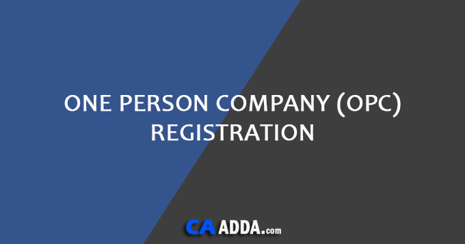 One Person Company (OPC) Registration